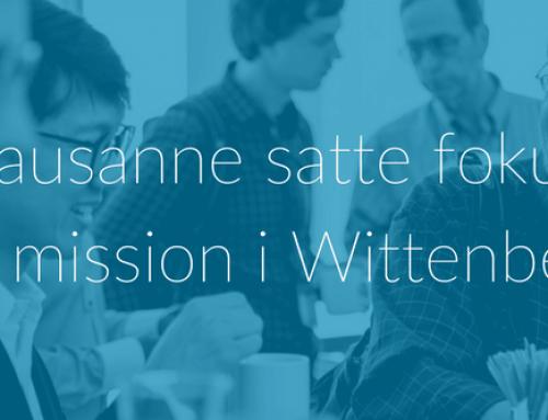 Lausanne satte fokus på mission i Wittenberg