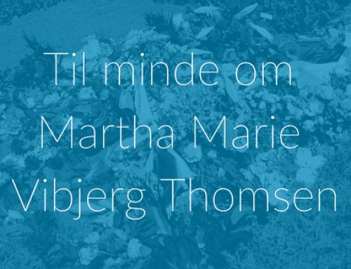 Til minde om Martha Maria Vibjerg Thomsen