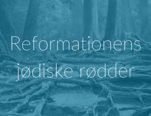 Reformationens jødiske rødder
